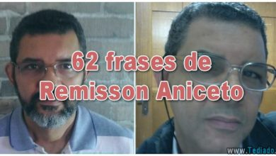 62 frases de Remisson Aniceto - frases de remisson aniceto 390x220