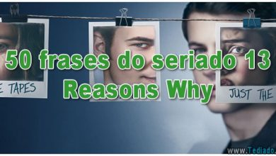 13 reasons why - frases do seriado 13 reasons why 390x220 - 50 frases do seriado 13 Reasons Why