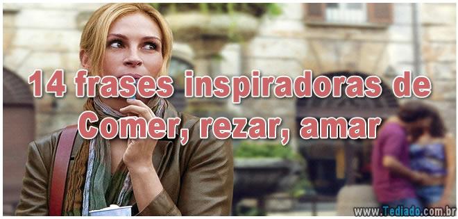 14 frases inspiradoras de Comer, rezar, amar 2