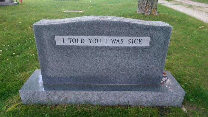 Eu te disse que estava doente