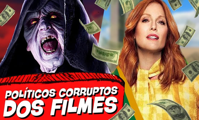 10 Políticos mais corruptos do cinema!