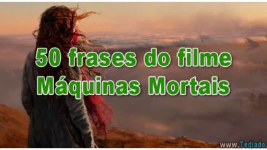 50 frases do filme Máquinas Mortais 50 frases do filme Máquinas Mortais