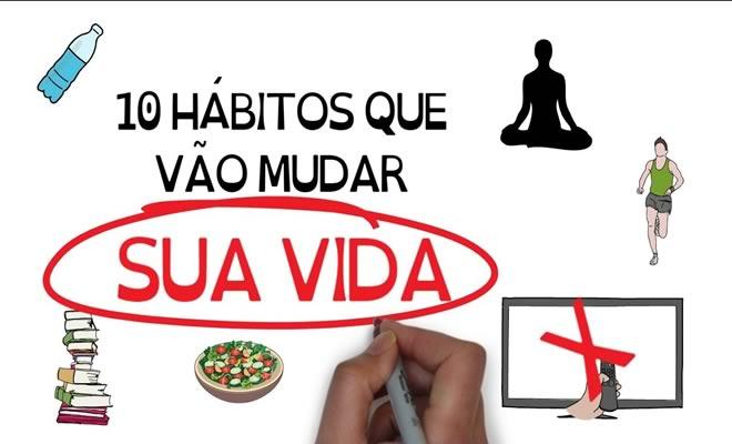 10 hábitos que mais mudaram minha vida! 5