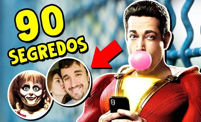 90 segredos escondidos em Shazam 2