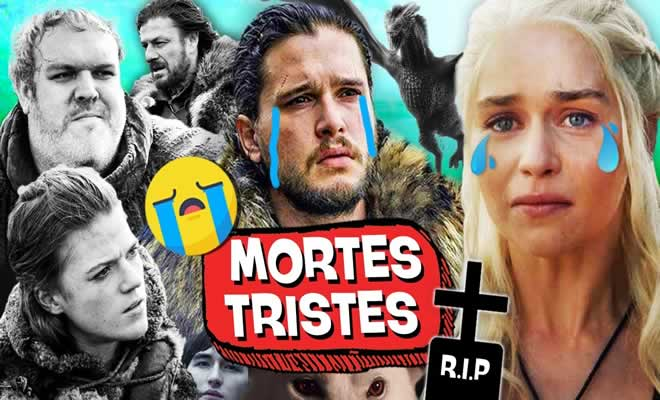 10 mortes mais tristes de Game of Thrones