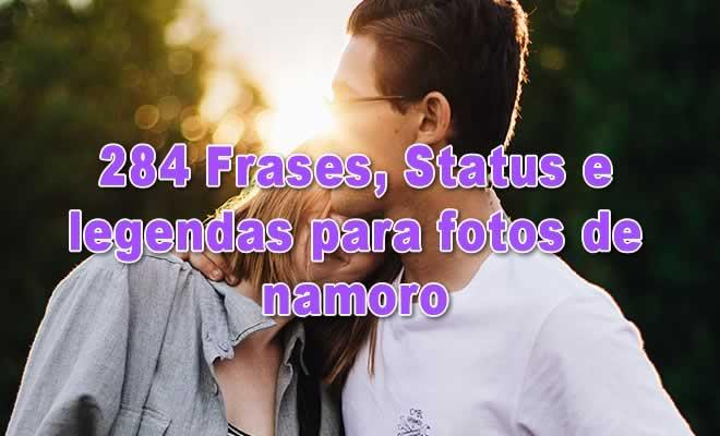 284 Frases, Status e legendas para fotos de namoro