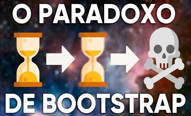 O Paradoxo de Bootstrap Explicado 2