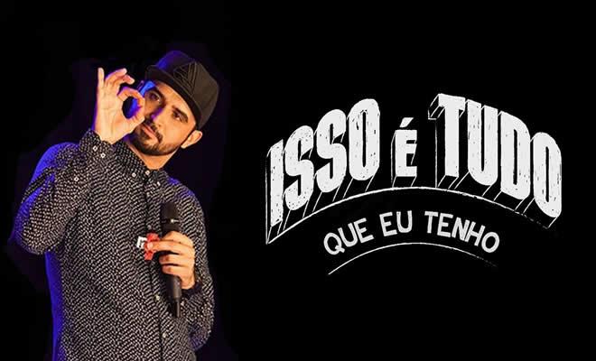 Thiago Ventura - Isso é tudo que eu tenho 3