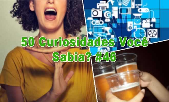 50 Curiosidades Você Sabia? #46