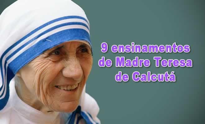 9 ensinamentos de Madre Teresa de Calcutá