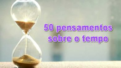 Photo of 50 pensamentos sobre o tempo