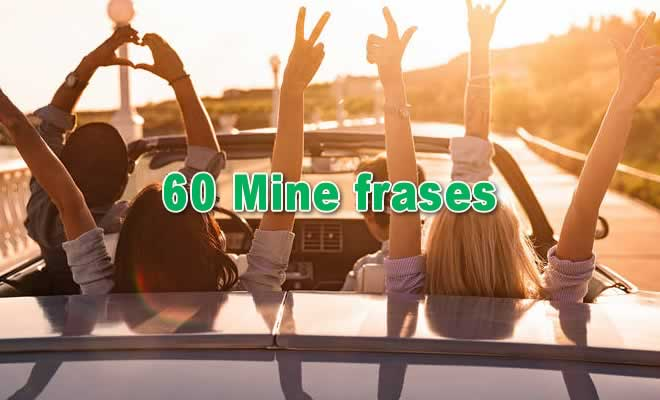 Photo of 60 Mine frases