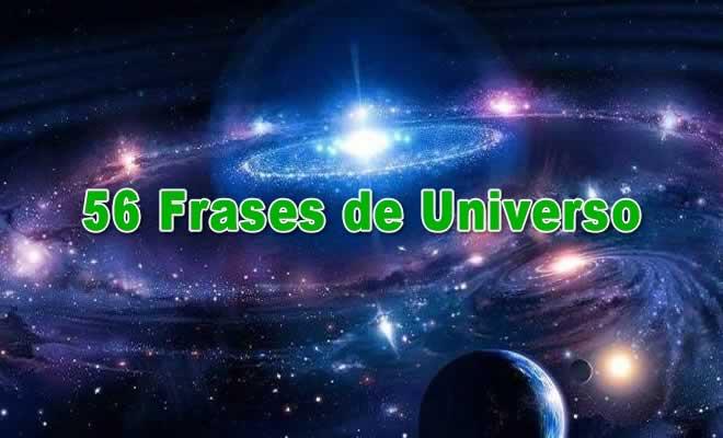 56 Frases de Universo