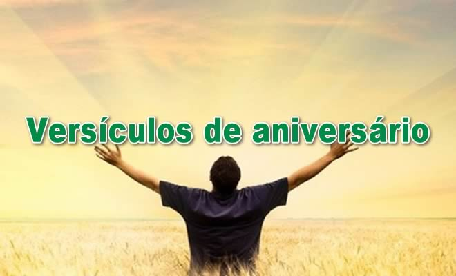 50 versículos de aniversário para enviar para pessoas especiais