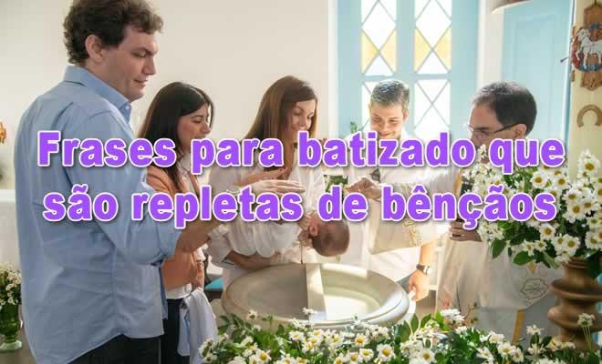 50 frases para batizado que são repletas de bênçãos