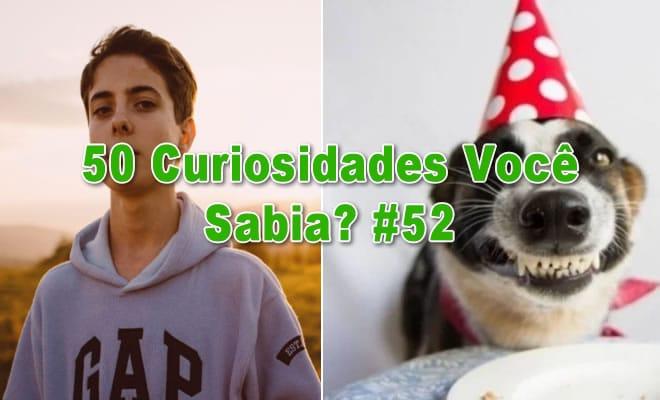 50 Curiosidades Você Sabia? #52