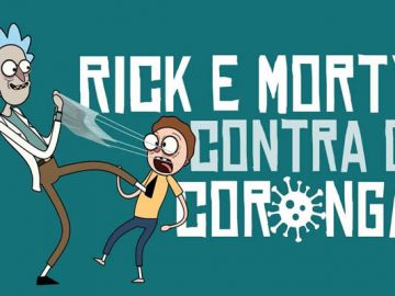 Rick e Morty contra o Coronga 5