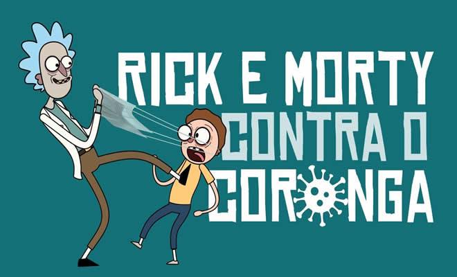 Rick e Morty contra o Coronga 2