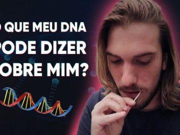 O que meu DNA pode dizer sobre mim? 7