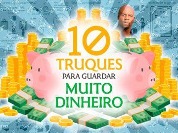 10 truques para guardar muito dinheiro e transformar a sua vida 4