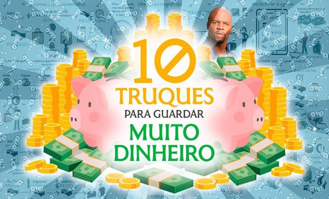 10 truques para guardar muito dinheiro e transformar a sua vida 2