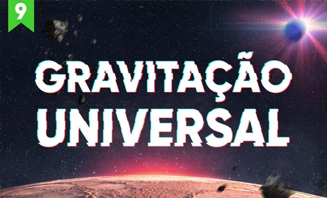 A história completa da Gravitação Universal 2
