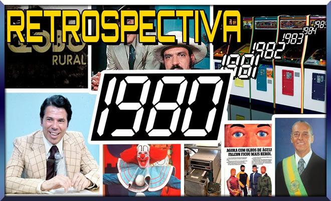 Retrospectiva Nostálgica - 1980 2