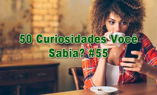 50 Curiosidades Você Sabia? #55 2