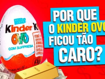 O mistério da sua infância: Por que o Kinder ovo ficou tão caro? 4