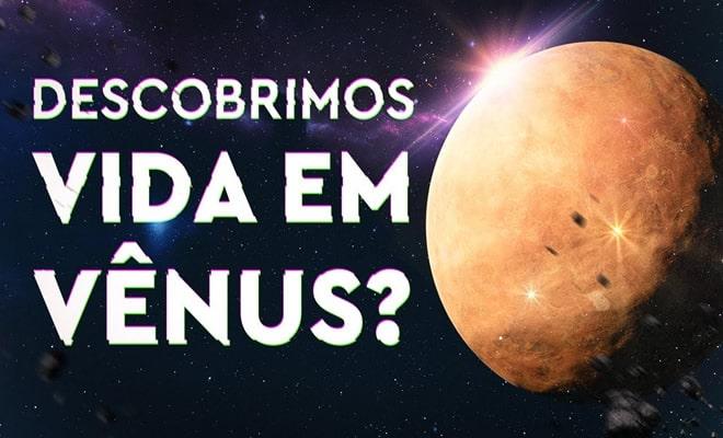 Descobrimos Vida em Vênus? 39