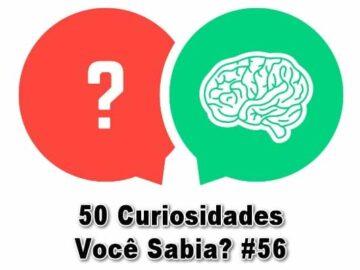 50 Curiosidades Você Sabia? #56 4