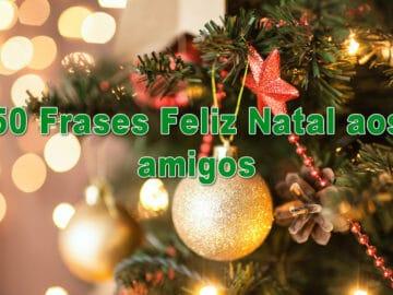 50 Frases Feliz Natal aos amigos 4