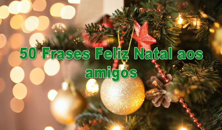 50 Frases Feliz Natal aos amigos 2