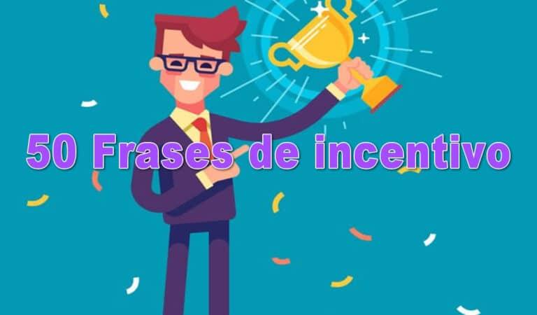 Frases de incentivo