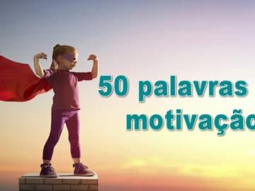 50 palavras de motivação 4