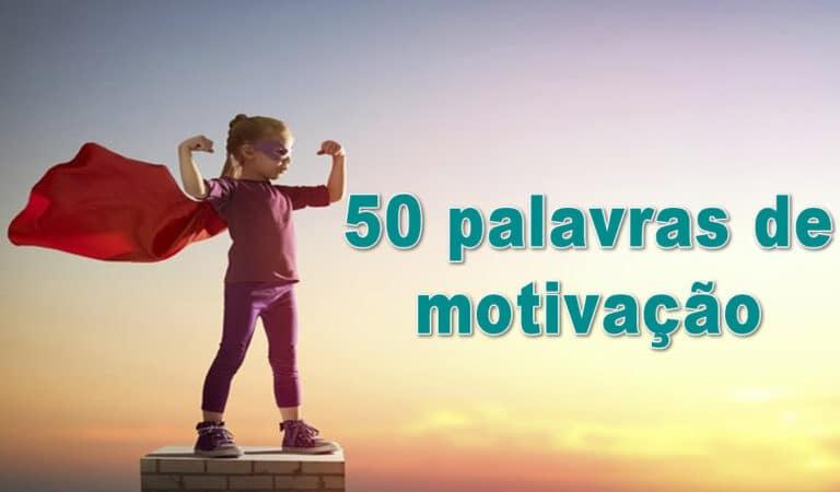 50 palavras de motivação 1