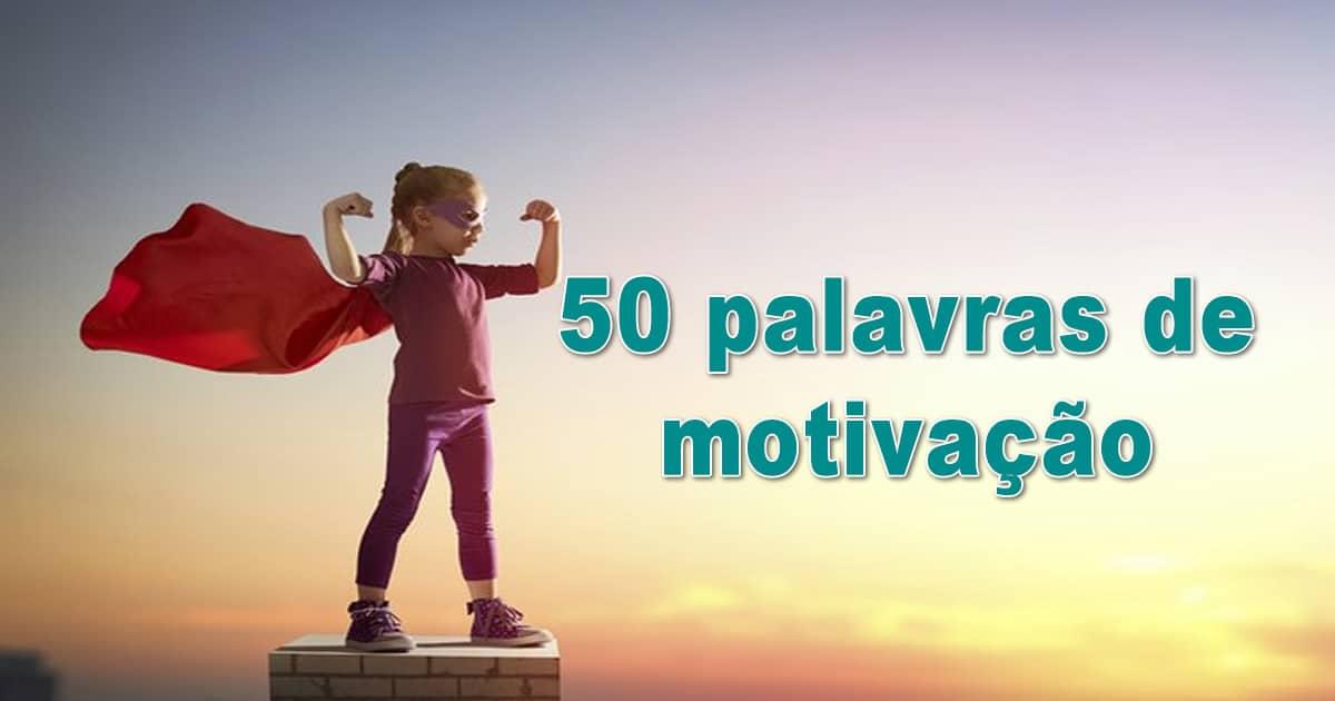 50 palavras de motivação 20