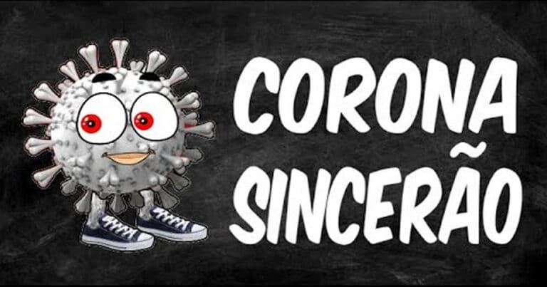 Corona sincerão manda a real sobre a vacina 1