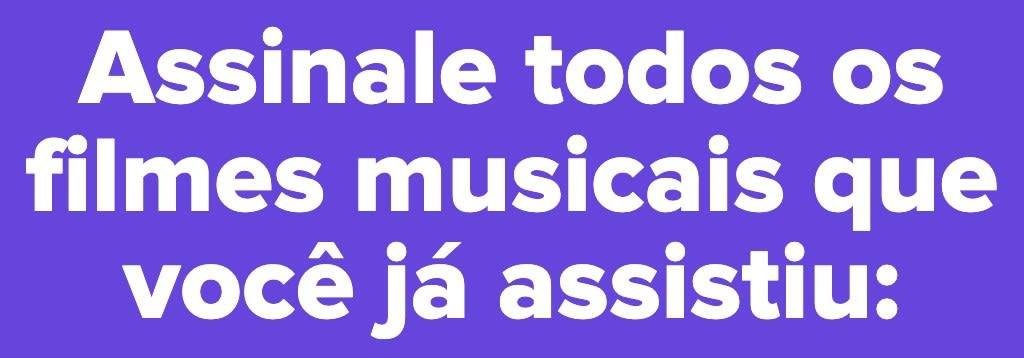 Quais desses 30 musicais clássicos que você já viu? 2