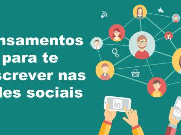 54 pensamentos para te descrever nas redes sociais 8