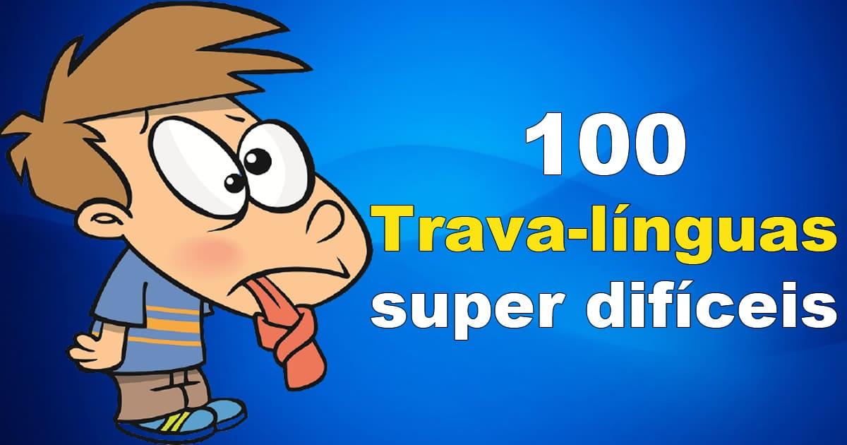 100 trava-línguas super difíceis 1